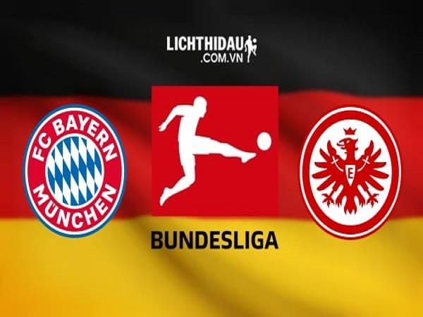 Soi kèo Bayern Munich vs Eintracht Frankfurt 23h30, 23/05 (VĐQG Đức)