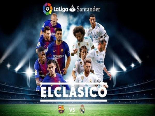El clasico là gì? Những điều cần biết về El clasico?
