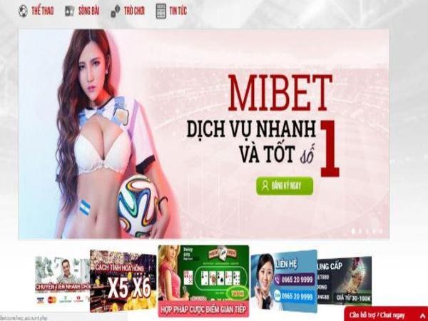 Mibet – Nhà cái cá cược hàng đầu tại thị trường Châu Á
